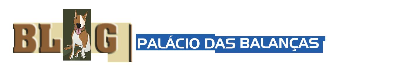 Blog Palácio das Balanças